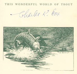 Book plate: Charles K. Fox. This Wonderful World of Trout, 1971.