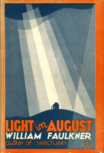 Cover image: Light in August, 1932. (First edition)